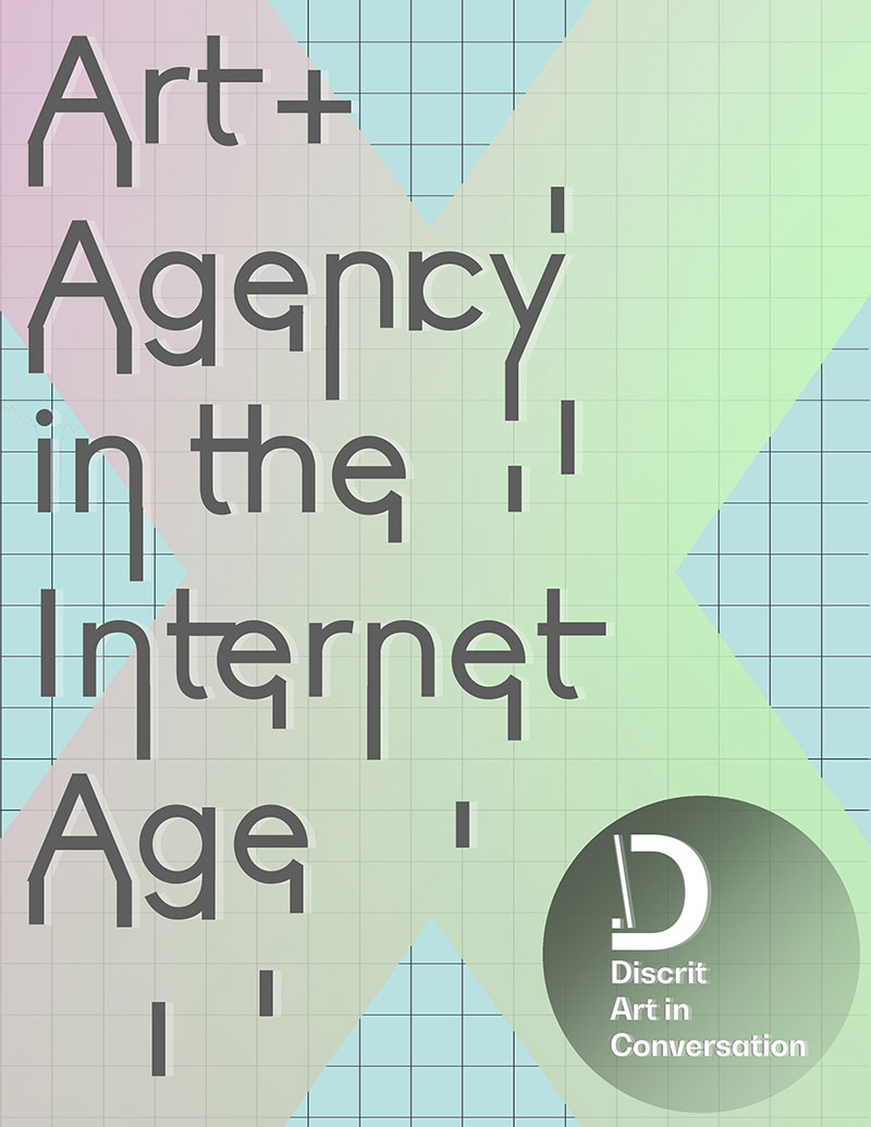 Laying Out Conditions: Art and Agency in the Internet Age