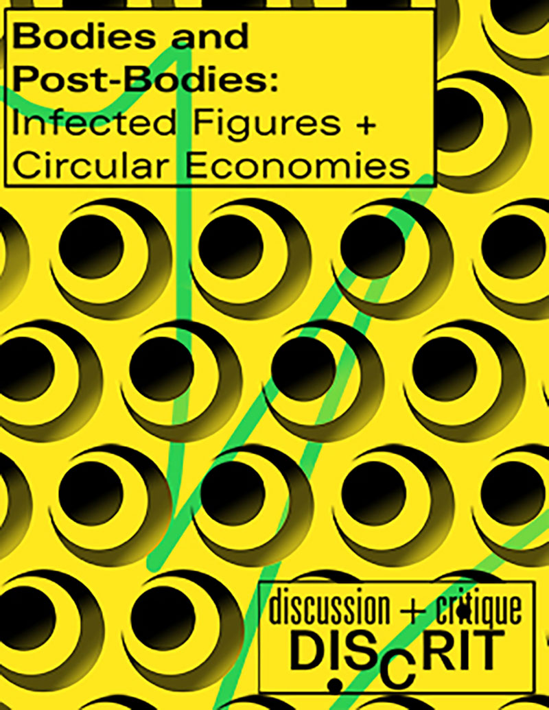 Bodies and Post-Bodies: Infected Figures and Circular Economies